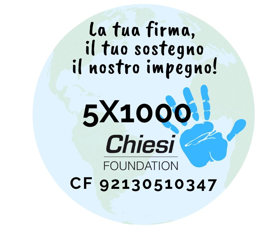 Today your signature carries much more value: your 5x1000 to the Chiesi Foundation